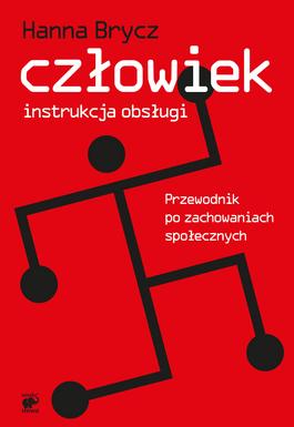 Brycz - czlowiek__instrukcja_obslugi_przewodnik_po_zachowaniach_spolecznych