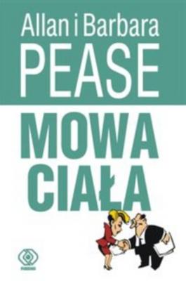 Allan Pease, Barbara Pease: Mowa ciała