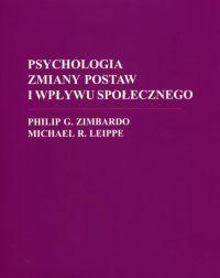 Zimbardo, Leippe - Psychologia zmiany postaw i wpływu społecznego